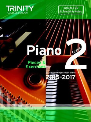 Piano Pieces & Exercises - Grade 2 with CD - for Trinity College London exams 2015-2017 - Piano Trinity College London /CD