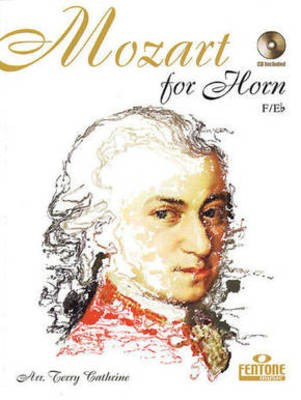 Mozart for Horn - Wolfgang Amadeus Mozart - French Horn|Eb Tenor Horn Terry Cathrine Fentone Music French Horn Solo /CD