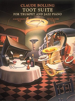 Claude Bolling - Toot Suite - Trumpet and Jazz Piano - Trumpet Hal Leonard