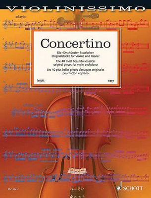 Concertino - The 40 most beautiful classical original pieces for violin and piano - Various - Cello Schott Music