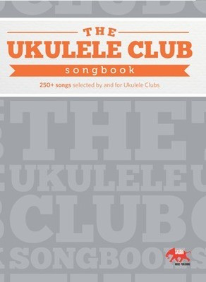 Our Ukulele Club Songbook