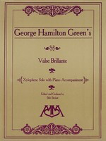 Valse Brillante - Xylophone Solo with Piano - George Hamilton Green - Bob Becker Meredith Music