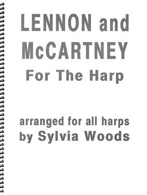 Lennon and McCartney for the Harp - John Lennon|Paul McCartney - Harp Sylvia Woods Hal Leonard Spiral Bound