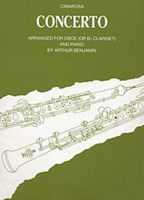 Concerto for Oboe and Strings - arranged for oboe (or Bb clarinet) and piano - Domenico Cimarosa - Oboe Boosey & Hawkes