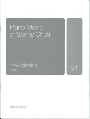 The Collection - Piano Music of Sonny Chua - Sonny Chua - Piano Midnight Editions Piano Solo - Adlib Music