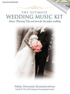 The Ultimate Wedding Music Kit - Music, Planning, Tips, and More for the Perfect Wedding - Various - Shawnee Press Piano, Vocal & Guitar /CD