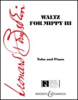 Waltz for Mippy III - Tuba in C (B.C.) and Piano - Leonard Bernstein - Tuba Boosey & Hawkes