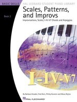 Scales, Patterns and Improvs - Book 2 - Improvisations, Scales, I-IV-V7 Chords and Arpeggios - Piano Barbara Kreader|Fred Kern|Mona Rejino|Phillip Keveren Hal Leonard Piano Solo