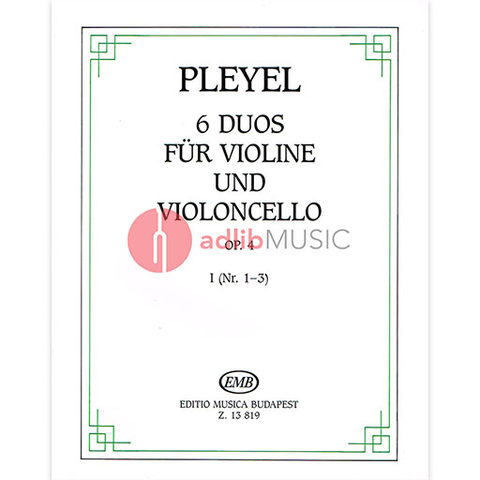 6 DUOS OPUS 4 VOL 1 - VIOLIN & CELLO - PLEYEL - EMB