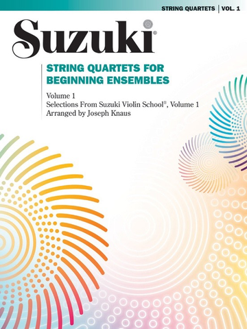 Suzuki String Quartets for Beginning Ensembles Volume 1 - Summy Birchard