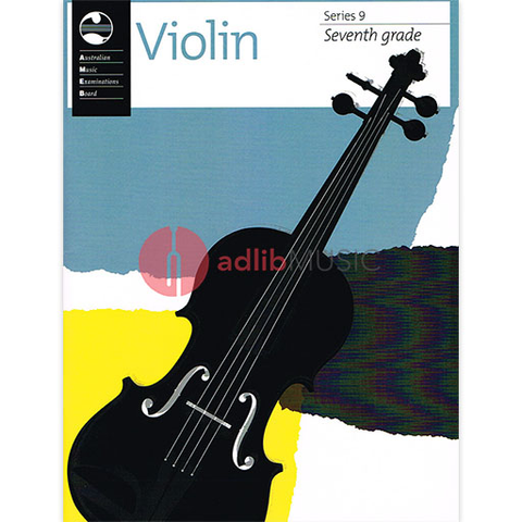 Violin Series 9 - Seventh Grade - Violin AMEB