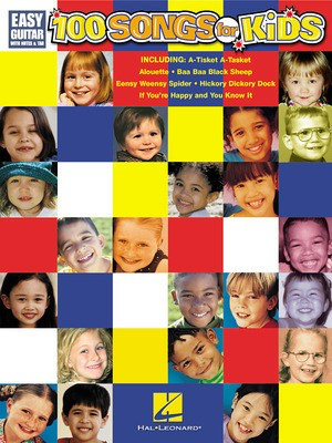 100 Songs for Kids - Easy Guitar with Notes & Tab - Various - Guitar Hal Leonard Easy Guitar with Notes & TAB - Adlib Music