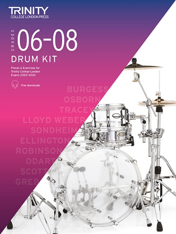 Trinity Drum Kit 2020-23 Grades 6-8 -Trinity College London