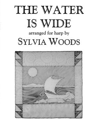 The Water Is Wide - Arranged for Harp - Harp Sylvia Woods Hal Leonard