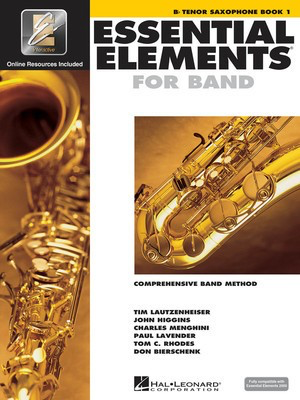 Essential Elements for Band - Book 1 with EEi - Bb Tenor Saxophone - Tenor Saxophone Charles Menghini|Donald Bierschenk|John Higgins|Paul Lavender|Tim Lautzenheiser|Tom C. Rhodes Hal Leonard /CD-ROM - Adlib Music
