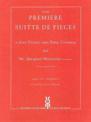 Premiere Suite de Pieces - Jacques Hotteterre le Romain - Treble Recorder Recorder Duet