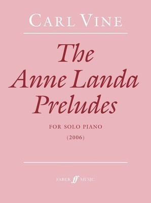 The Anne Landa Preludes - Carl Vine - Piano Faber Music - Adlib Music