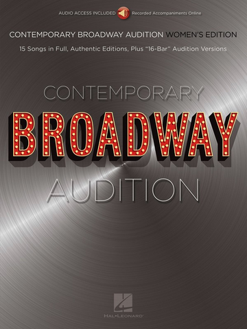 Contemporary Broadway Audition: Women's Edition - Vocal - Online Audio - Hal Leonard