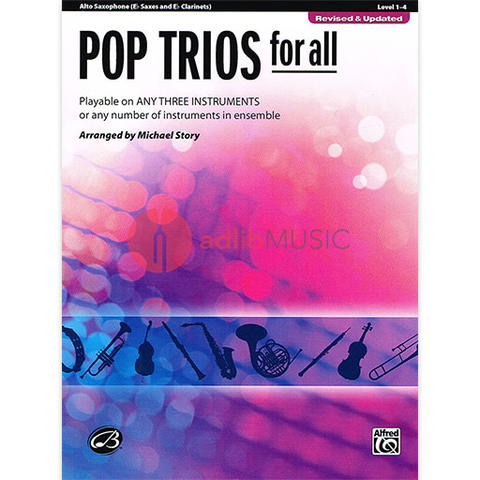 Pop Trios for All - Alto Sax - Various - Michael Story - Alfred Music