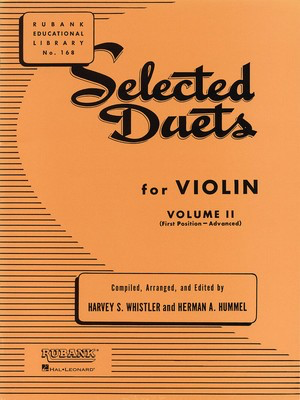 Selected Duets for Violin - Volume 2 - Advanced First Position - Violin Harvey S. Whistler Rubank Publications Violin Duet