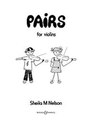 Pairs - Easy Duets - Sheila Mary Nelson - Violin Boosey & Hawkes Violin Duet