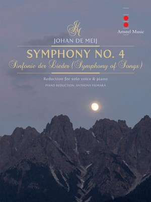Symphony No. 4 (Sinfonie Der Lieder) - Piano and Solo Voice - Johan de Meij - Vocal Amstel Music