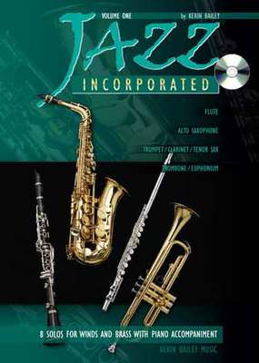 Jazz Incorporated Volume 1 - for Trombone/Euphonium, Book & CD - Kerin Bailey - Euphonium|Trombone Kerin Bailey Music /CD - Adlib Music
