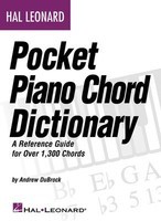 Hal Leonard Pocket Piano Chord Dictionary - A Reference Guide for Over 1,300 Chords - Piano Andrew DuBrock Hal Leonard
