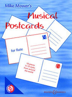 Musical Postcards - 10 pieces in 10 styles from around the world - Mike Mower - Flute Boosey & Hawkes /CD - Adlib Music