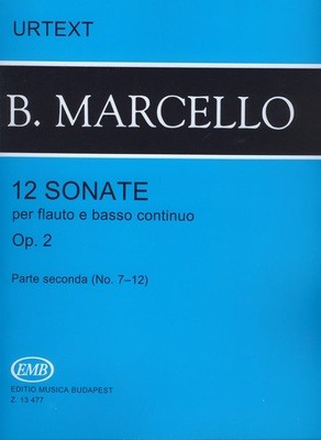 12 Sonatas Op. 2 Vol. 2 - for Flute (or Treble Recorder) and Piano - Benedetto Marcello - Flute|Treble Recorder  Editio Musica Budapest Softcover