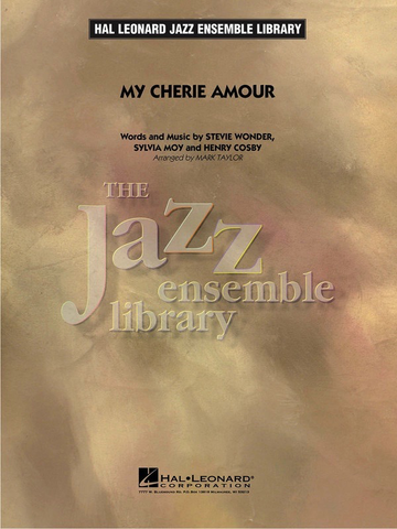My Cherie Amour - Henry Cosby|Sylvia Moy arranged Mark Taylor - Jazz Ensemble Library Grade 4 - Hal Leonard Score/Parts
