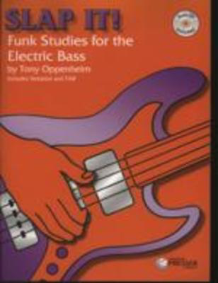 Slap It! - Funk Studies for The Electric Bass - Tony Oppenheim - Theodore Presser Company - CD - Bass Guitar