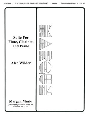 Suite for Flute, Clarinet and Piano - Alec Wilder - Clarinet|Flute|Piano Margun Music Trio Score/Parts