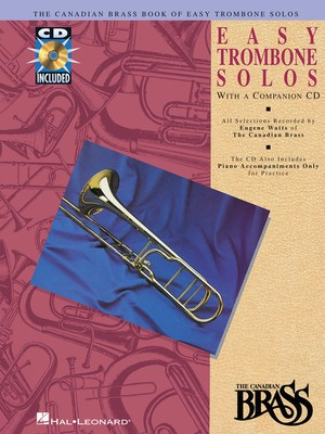 Canadian Brass Book of Easy Trombone Solos - with a CD of performances and accompaniments - Various - Trombone Eugene Watts Hal Leonard /CD