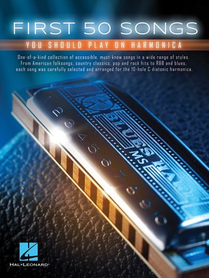 First 50 Songs You Should Play on Harmonica - Various - Harmonica Hal Leonard