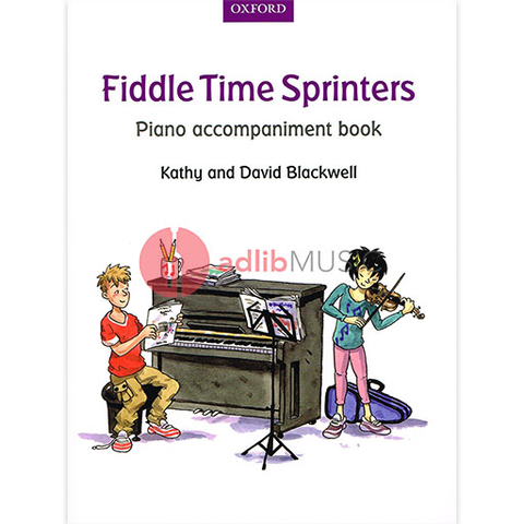 Fiddle Time Sprinters Piano Accompaniment Book - David & Kathy Blackwell