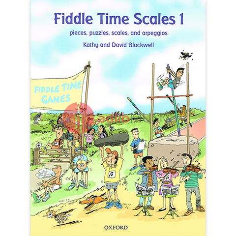 Fiddle Time Scales 1 - Pieces, puzzles, scales and arpeggios - Violin - David Blackwell | Kathy Blackwell - Oxford University Press