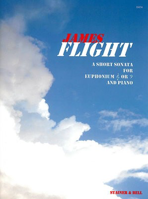 Short Sonata - for euphonium and piano - James Flight - Euphonium Stainer & Bell