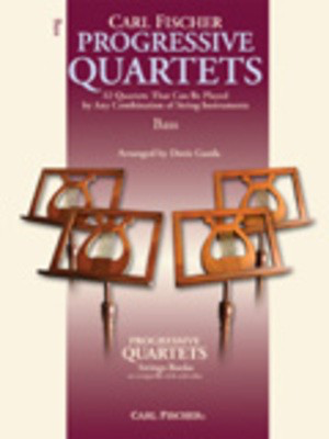 Progressive Quartets for Strings - Double Bass - 32 Quartets That Can Be Played by Any Combination of String Instruments - Double Bass Doris Gazda Carl Fischer String Quartet