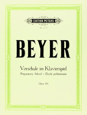 Preparatory School Op. 101 - Ferdinand Beyer - Piano Edition Peters Piano Solo