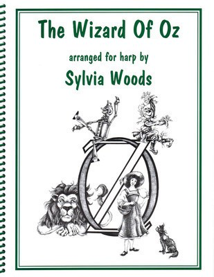 The Wizard of Oz - Arranged for Harp - Harp Sylvia Woods Hal Leonard