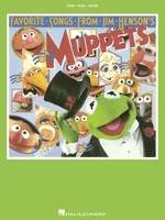 Favorite Songs From Jim Henson's Muppets - Jim Henson - Guitar|Piano|Vocal Hal Leonard Piano, Vocal & Guitar