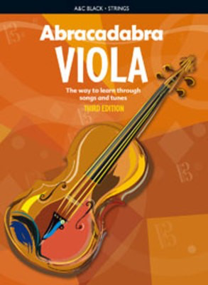 Abracadabra Viola 3rd Edition - The way to learn through songs and tunes - Viola Peter Davey A & C Black