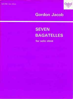 Seven Bagatelles - Gordon Jacob - Oboe - Oxford University Press