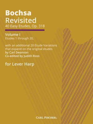 Bochsa Revisited - 40 Easy Etudes, Op. 318 - Vol. 1 - Etudes 1-20 with an additional 20 Etude Variations that expand on the or - Robert Nicholas Charles Bochsa - Harp Swanson Carl Fischer Spiral Bound