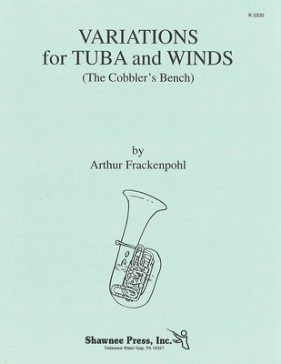 Variations for Tuba and Winds (The Cobbler's Bench) - Grade 3.5 - Score and Parts - Arthur Frackenpohl - Tuba Hal Leonard