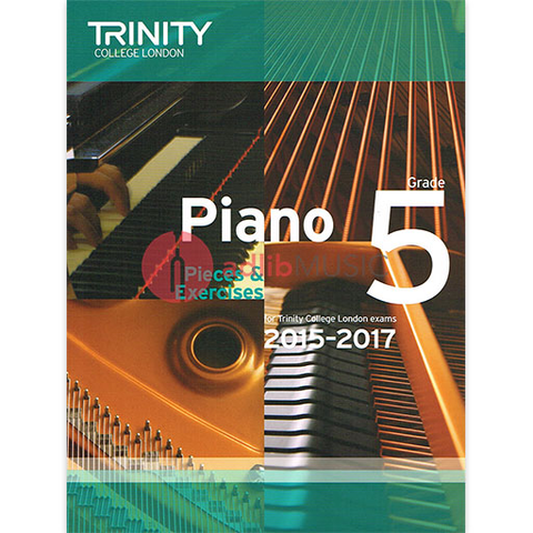 Trinity Piano Exam Pieces 2015-17 Grade 5 - Trinity
