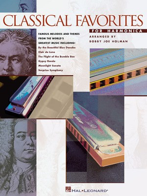 Classical Favorites for Harmonica - Harmonica Bobby Joe Holman Hal Leonard