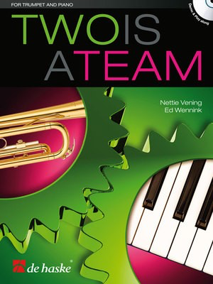 Two is a Team - Ed Wennink|Nettie Vening - Trumpet De Haske Publications /CD