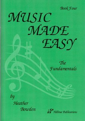 Music Made Easy Book Four - Heather Bowden - Hillvue Publications - Adlib Music
